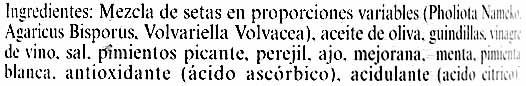 "Mezcla de setas aliñadas en conserva ""Carrefour Selección"" - Ingrédients"
