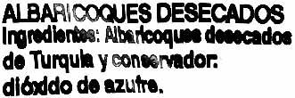 """Albaricoques deshidratados """"Aliada"""" - Ingrédients"""