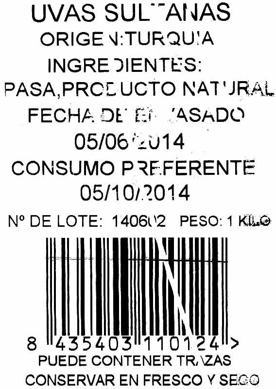 "Uvas pasas ""Sucesores de Ignacio López"" Variedad Sultana - Ingredientes"