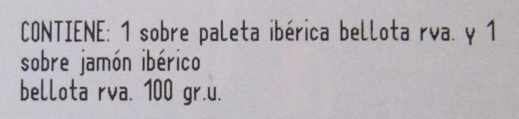 Top Selección Jamón Ibérico 100 g & Paleta Ibérica 100 g Bellota - Ingredientes - fr