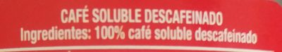 Café Soluble Descafeinado - Ingrédients