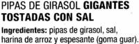 Semillas de girasol con cáscara tostadas con sal Gigantes - Ingredientes