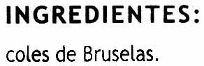 Coles de Bruselas - Ingredientes - es