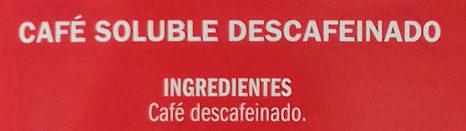 Café soluble descafeinado - Ingrediënten