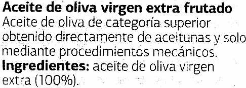 Aceite de oliva virgen extra Frutado - Ingredients