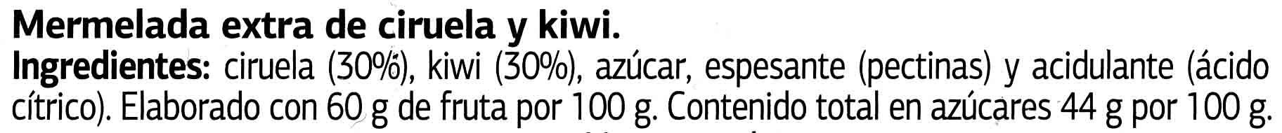 Mermelada de ciruela y kiwi - Ingrédients