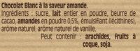 NESTLE DESSERT Chocolat Blanc Amande - Ingrédients - fr