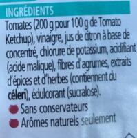 Tomato ketchup sans sucres ni sel ajoutés - Ingredientes - fr