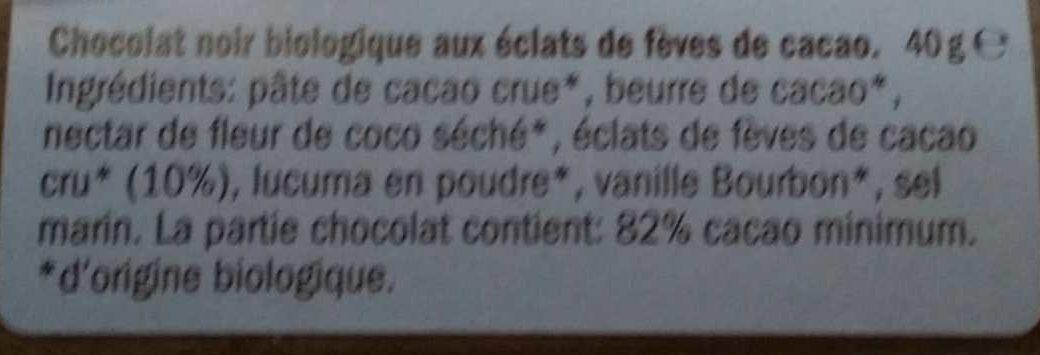 Organic Raw Chocolate Noir/Éclats - Ingredients - fr