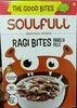 SOULFULL Ragi Bites - Product