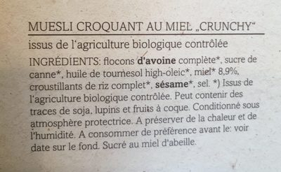 Muesli Crunchy Miel Bio - Ingredientes